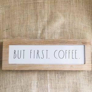 Rae Dunn BUT FIRST, COFFEE Rustic Wood Sign